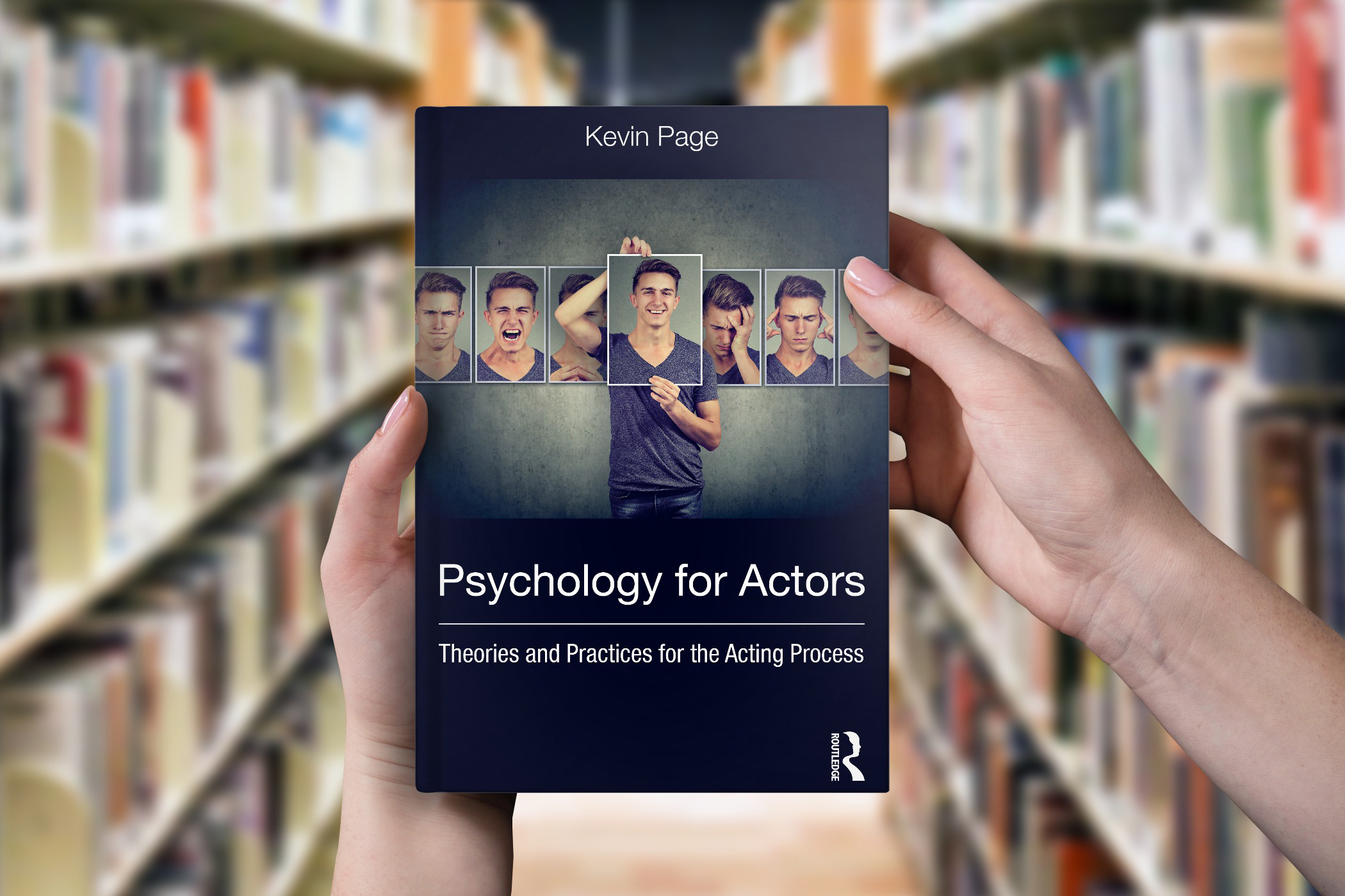Psychology for Actors: Theories and Practices for the Acting Process